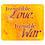 Invincible Love, Invisible War