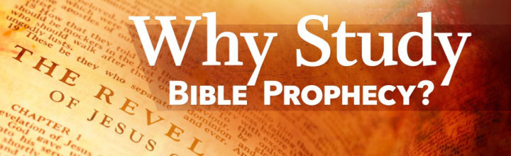 Top Ten Reasons to Know Biblical Prophecies